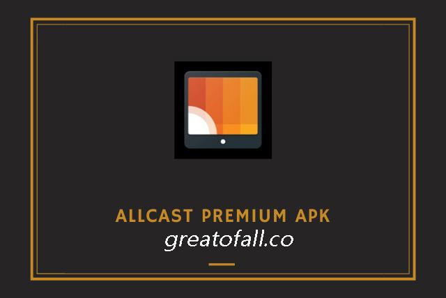 Allcast Premium Mod APK
