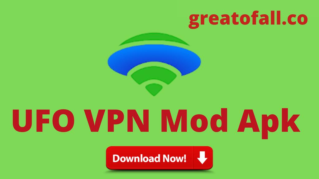 UFO VPN Hack Mod APK