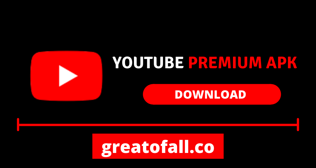 YouTube Premium APK Download Latest Version 2021